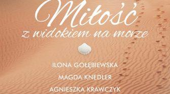 Miłość z widokiem na morze. Najpiękniejsze opowieści wyspa-kobiet.pl
