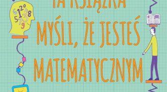 Ta książka myśli że jesteś matematycznym geniuszem wyspa-kobiet.pl
