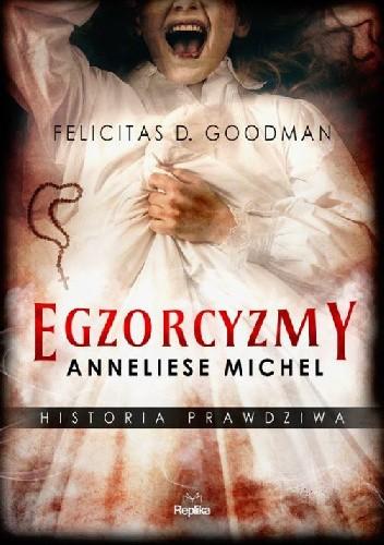 Egzorcyzmy Anneliese wyspa-kobiet.pl