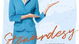 Stewardesy. Cała prawda o lataniu Wyspa Kobiet