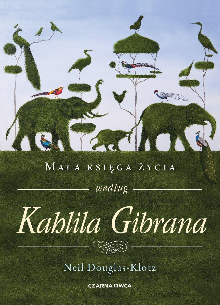 Mała księga życia według Kahlila Gibrana wyspa kobiet